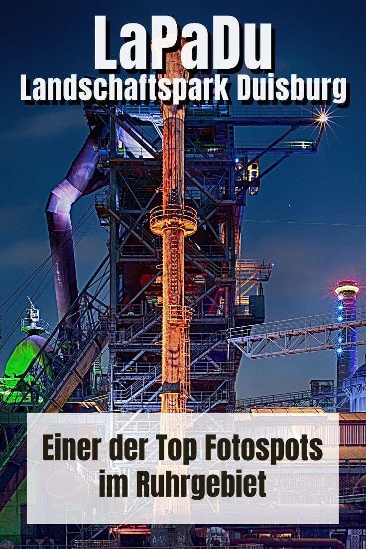 LaPaDu - Landschaftspark Duisburg-Nord | Pinterest Pin