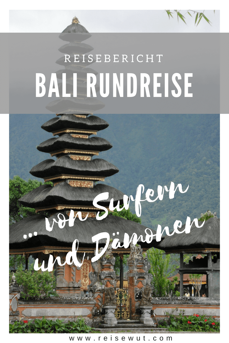 Reisebericht Bali Urlaub Rundreise | Pinterest Pin