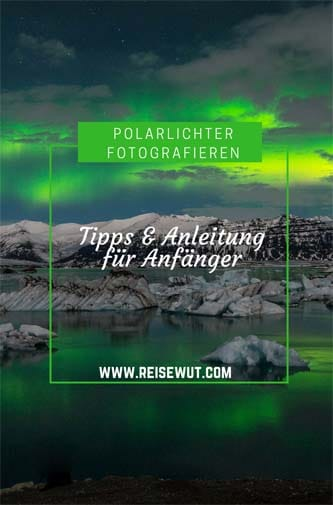 Polarlichter fotografieren | Pinterest Pin