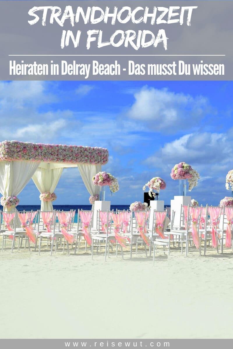 Strandhochzeit Florida - Das musst Du wissen | Pinterest Pin