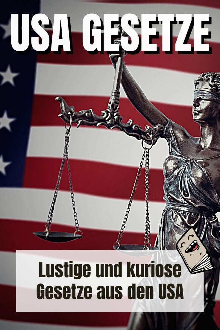 Kuriose USA Gesetze - Pinterest Pin