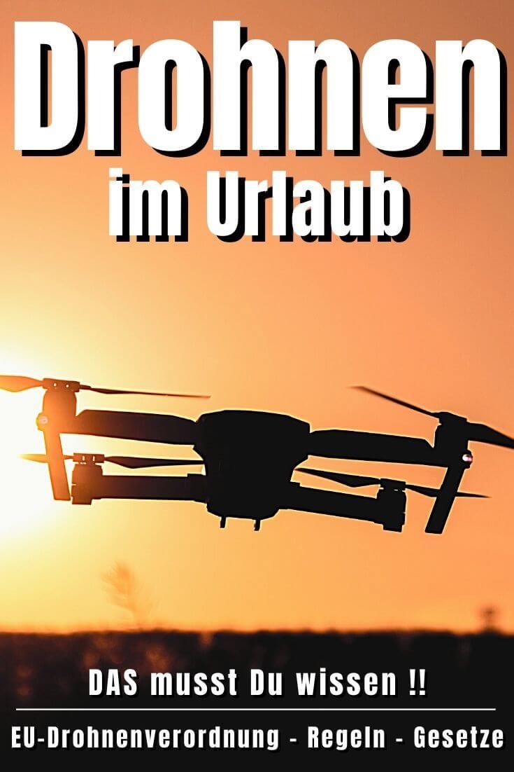 EU-Drohnenverordnung - Drohnen im Urlaub | Pinterest