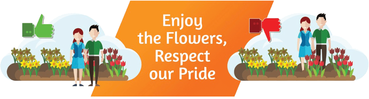 Enjoy the Flowers, Respect our Pride