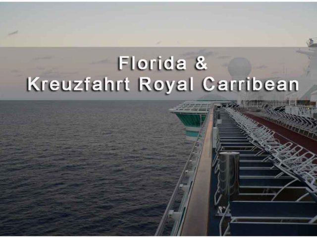 Titelbild Florida Kreuzfahrt mit Royal Caribbean