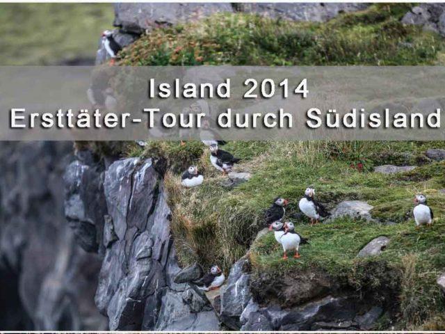 Ersttäter-Tour durch Südisland