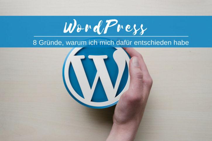 Wordpress Acht Gruende Dafuer