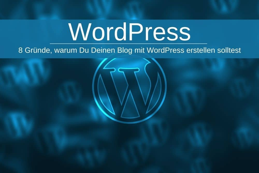Wordpress Gründe Blog Erstellen