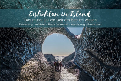 Eishölen in Island - das musst du wissen