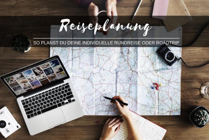 Reiseplanung einer Rundreise oder von einem Roadtrip