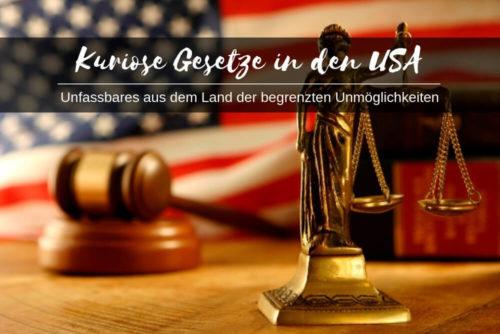 Usa Kuriose Gesetze
