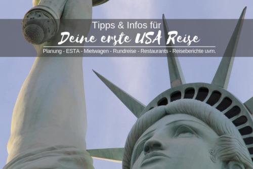 USA Reisetipps und Infos für die erste USA Reise
