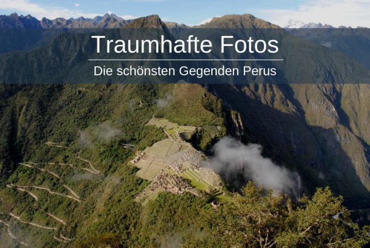 Peru schöne Gegenden