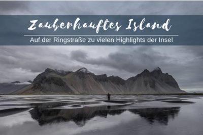 Reisebericht Island Ringstraße