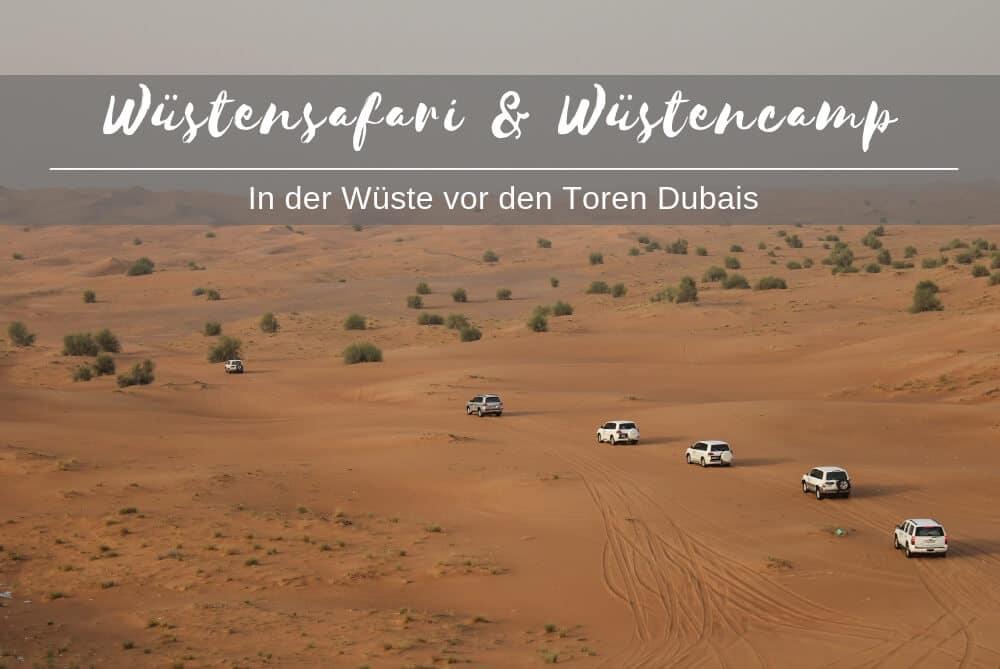 Wüstensafari und Wüstencamp Dubai