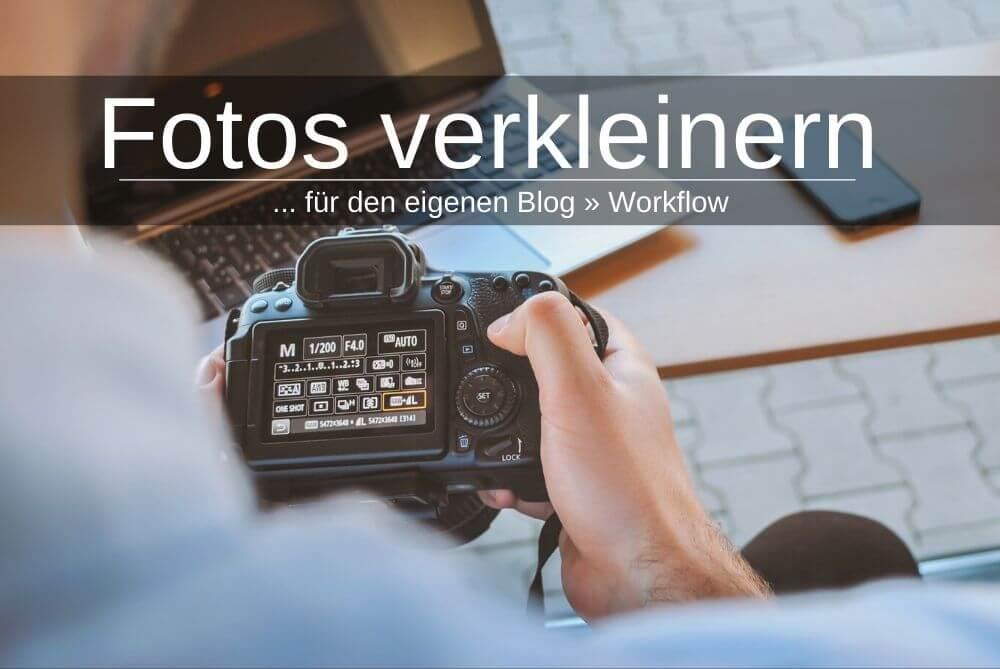 Fotos Verkleinern Bilder Blog Workflow