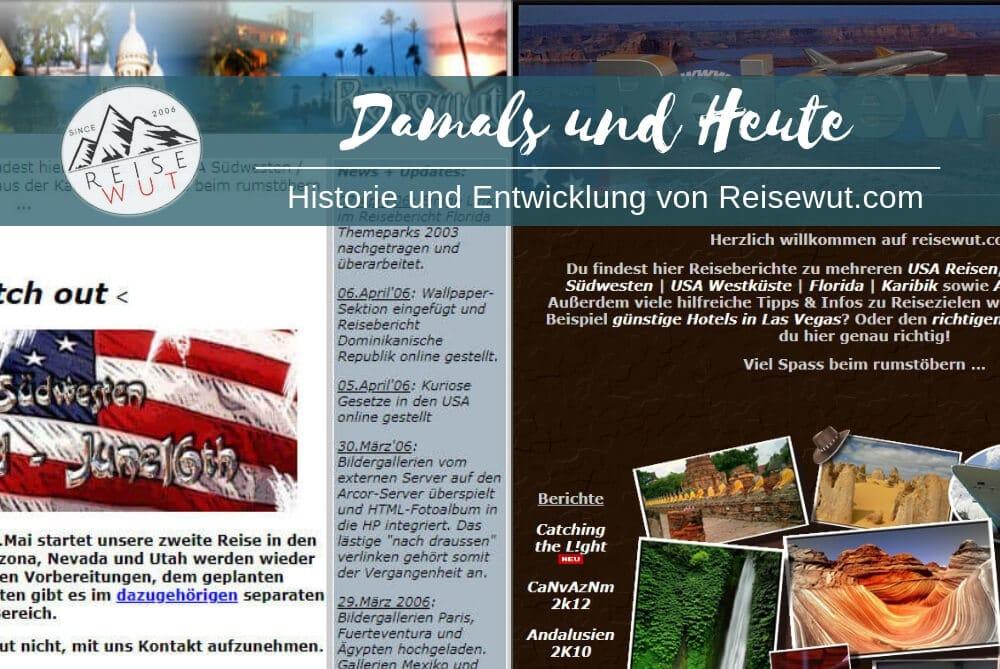 Reiseblog Damals und Heute - Historie und Entwicklung von Reisewut.com