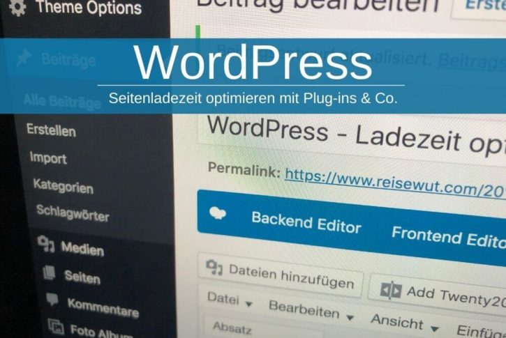 Wordpress Ladezeit Optimieren