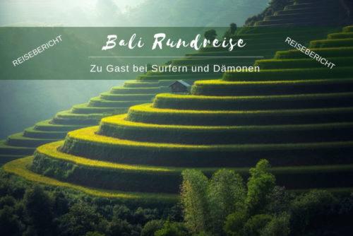 Reisebericht Bali Urlaub Rundreise