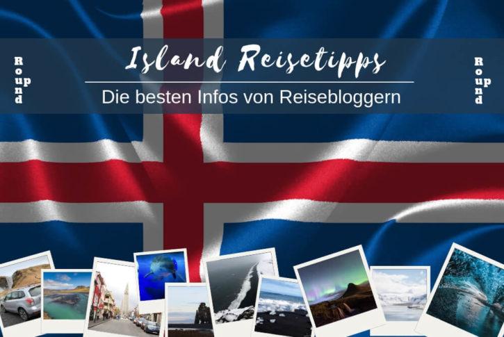 Island Reisetipps Roundup
