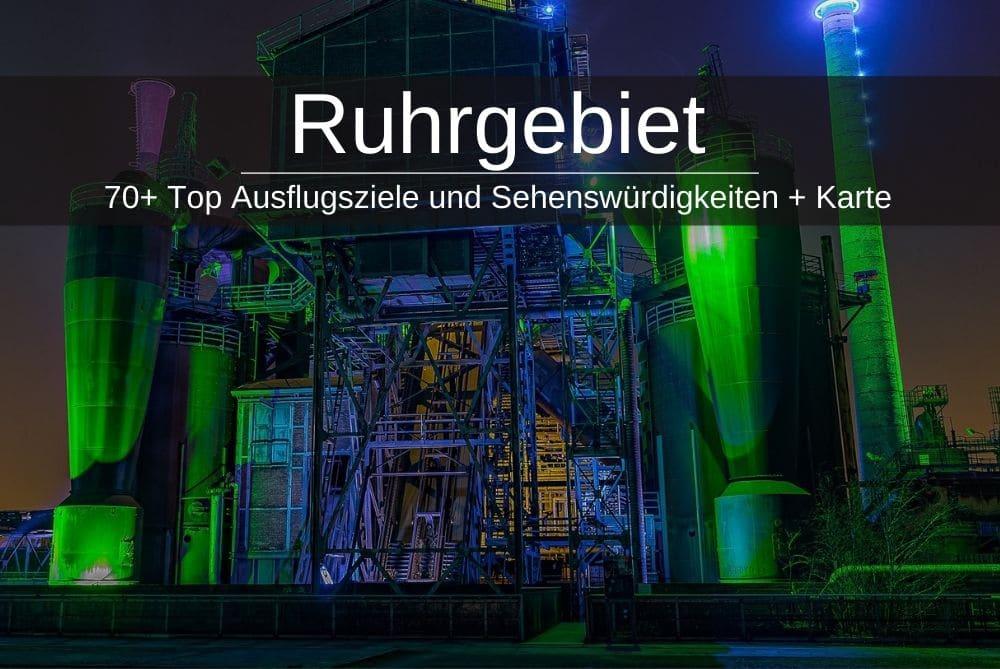Ruhrgebiet Ausflugsziele Ruhrpott