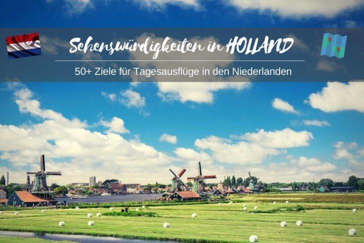 Sehenswürdigkeiten in Holland + Karte