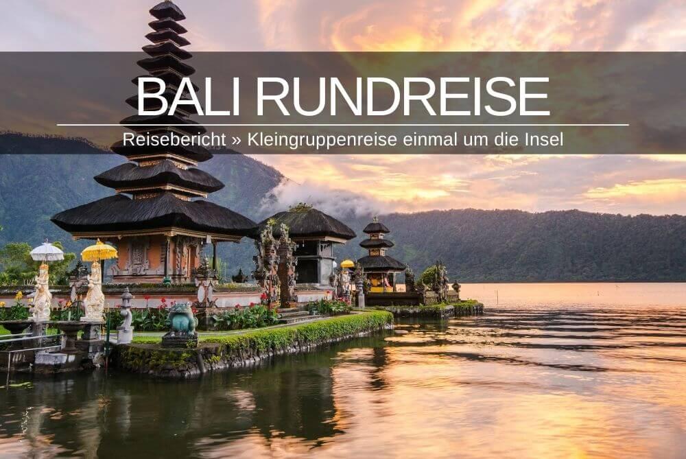 Bali Urlaub Rundreise Reisebericht