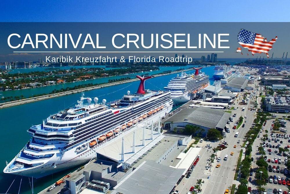 Carnival Cruise Line Kreuzfahrt & Florida Rundreise