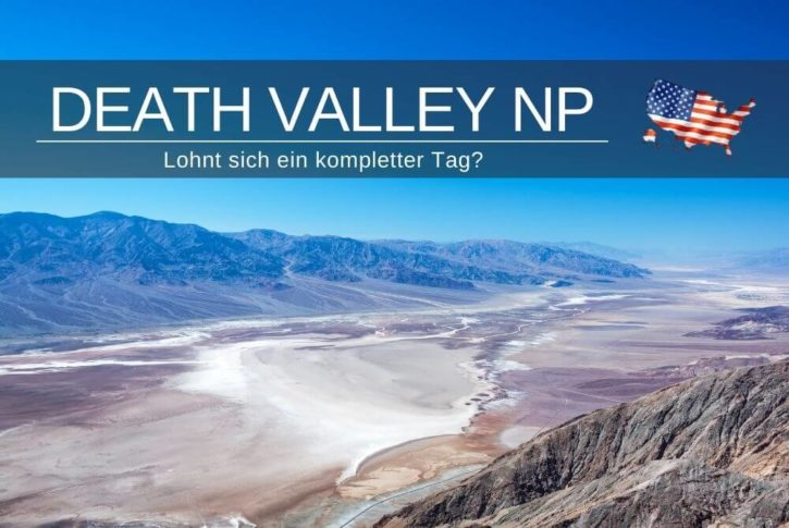 Death Valley National Park Guide Tipps