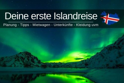 Erste Islandreise Tipps