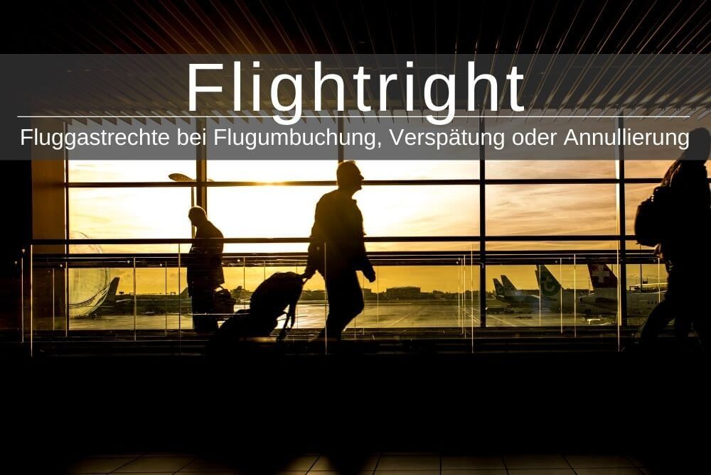 Flightright und Fluggastrechte - Das musst Du 2019 wissen