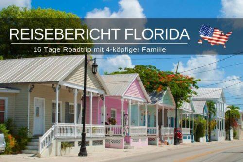 Florida Reisebericht