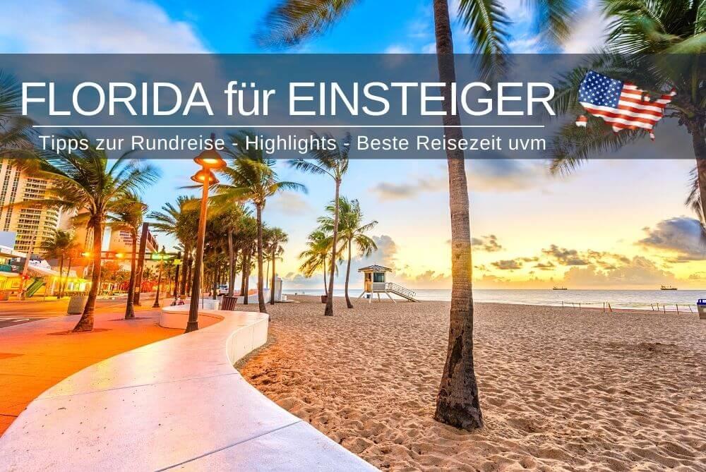Florida Urlaub Fuer Einsteiger