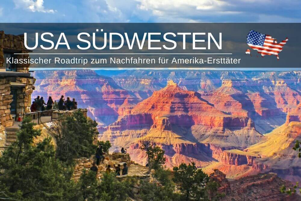 USA Südwesten Reisebericht