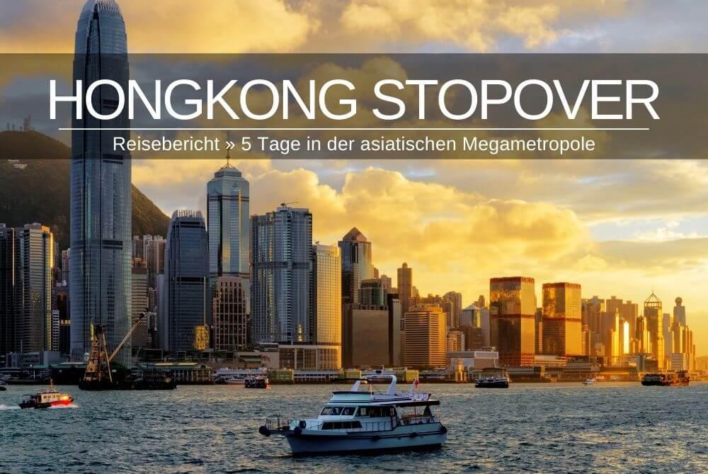 Stopover in Hong Kong | Reisebericht