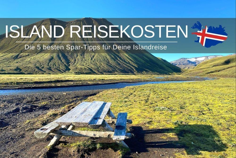 Island Reisekosten Sparen