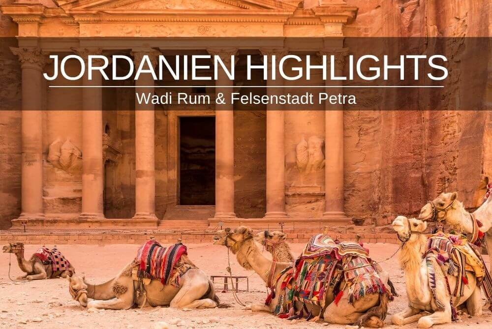 Jordanien Highlights