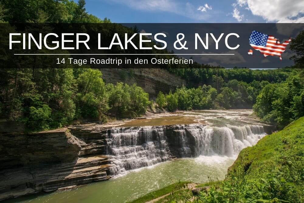 New York City & Finger Lakes Reisebericht