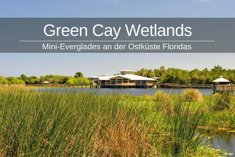 Green Cay Wetlands Florida