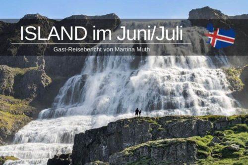 Island Im Juni Juli Reisebericht