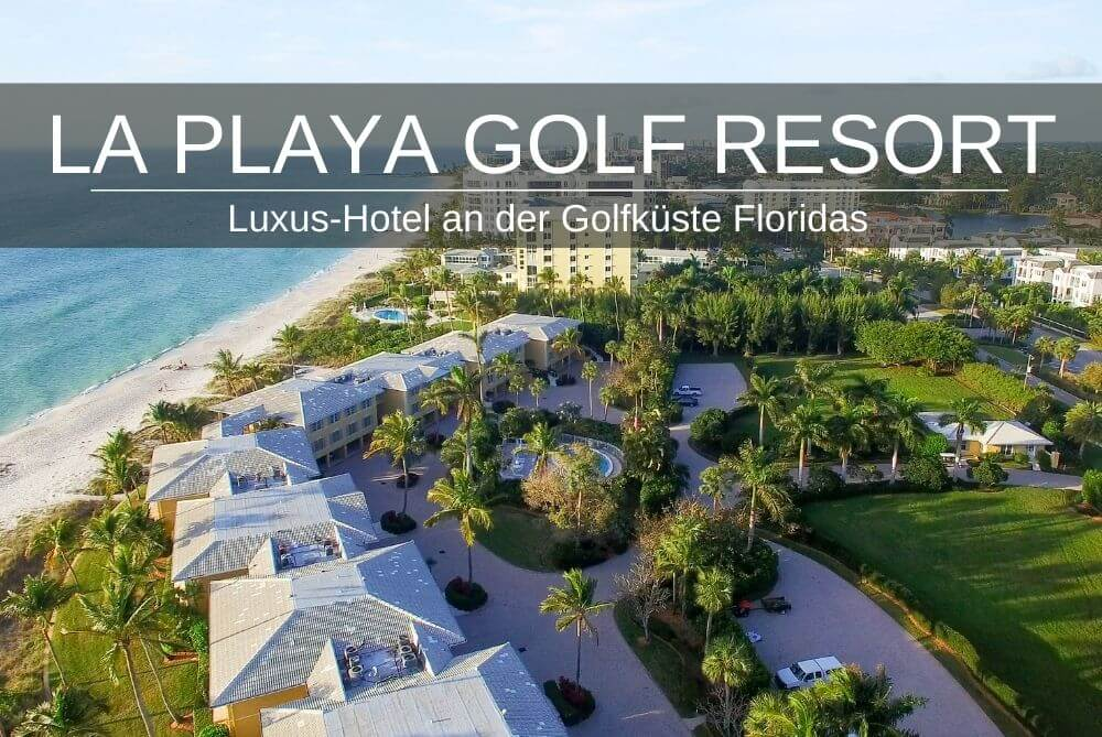 La Playa Golf Resort Gulfcoast