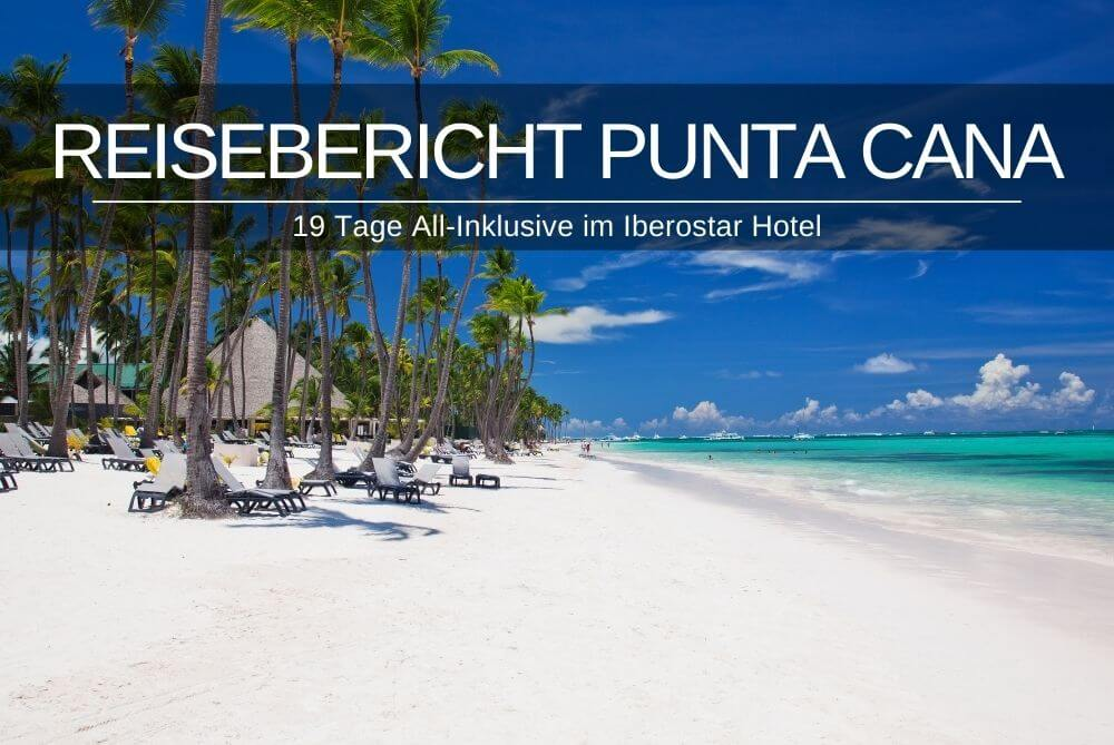 Reisebericht Punta Cana