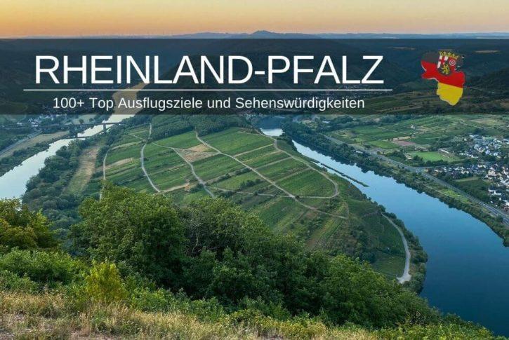 Sehenswürdigkeiten in Rheinland-Pfalz