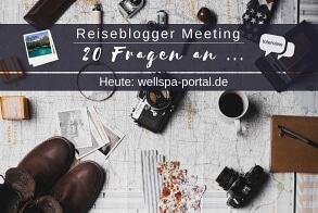 Reiseblogger Meeting Wellsa-Portal